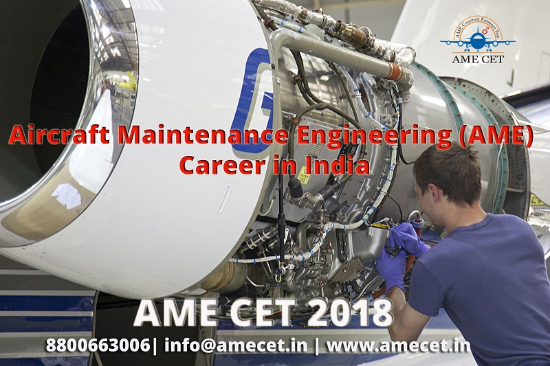 Aircraft Maintenance Engineering (AME) Career in India