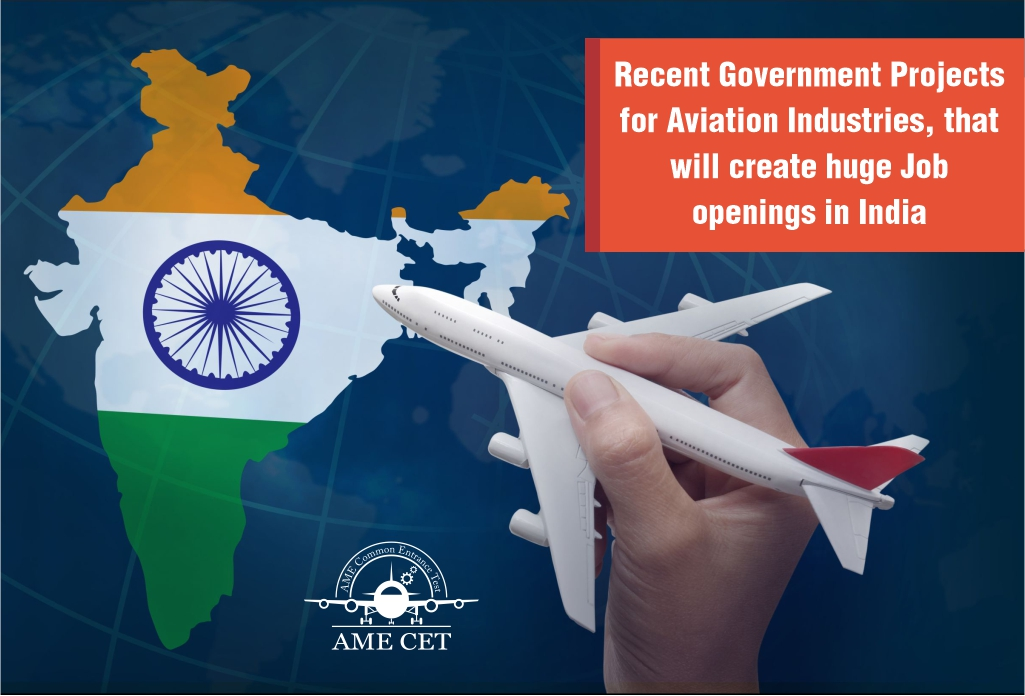 Recent Government Projects for Aviation Industries that will create huge Job openings in India