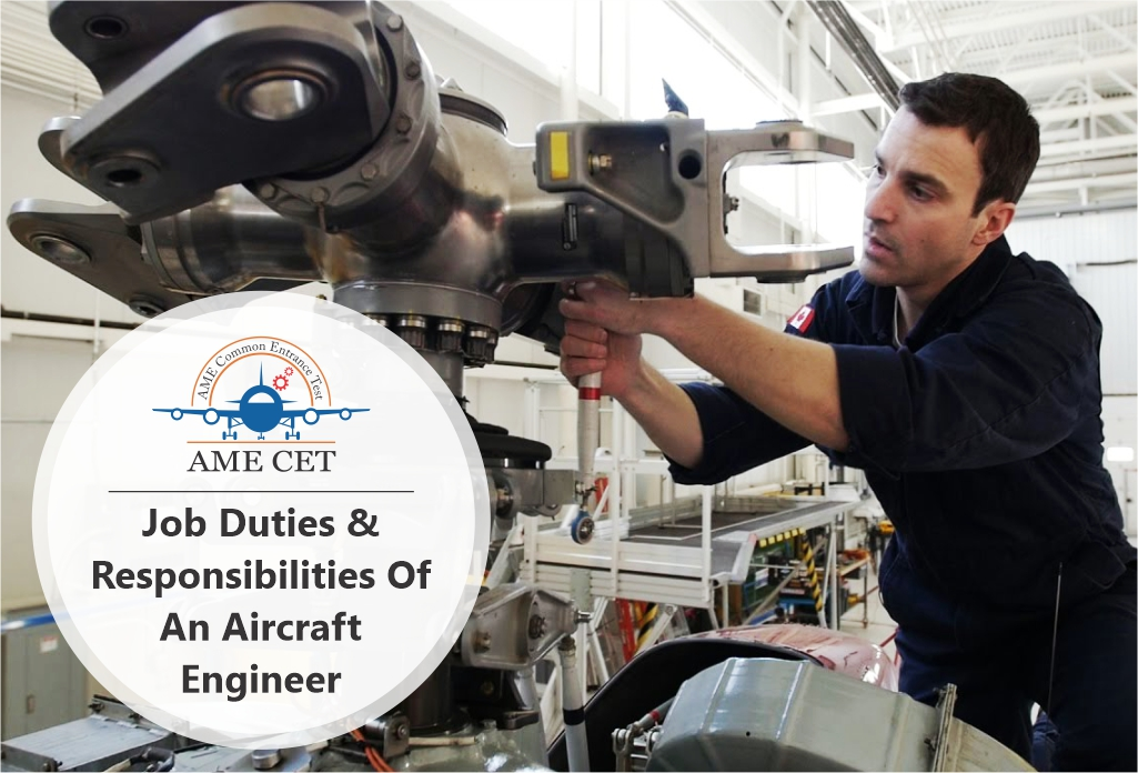 Job Duties & Responsibilities of an Aircraft Engineer - AME CET India