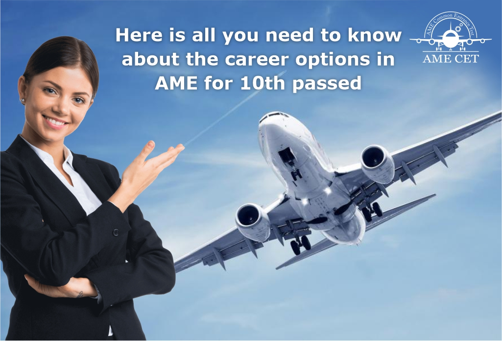 Here is all you need to know about the career options in AME for 10th passed