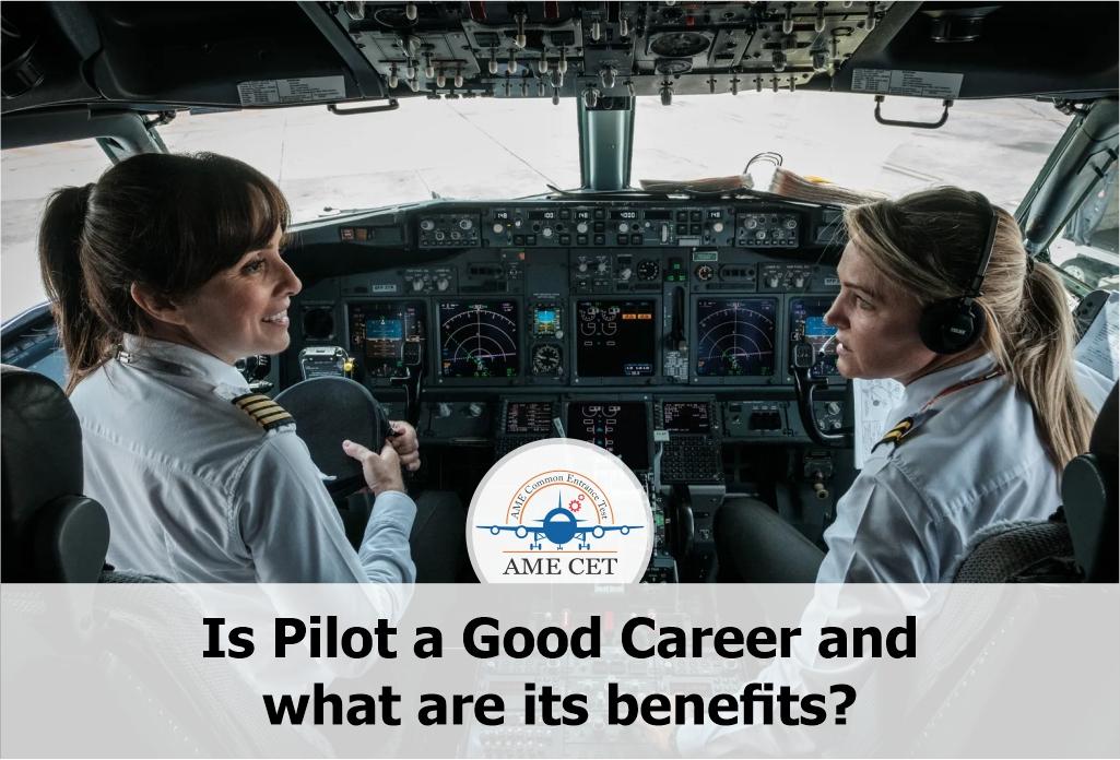 Benefits Of Pilot Career