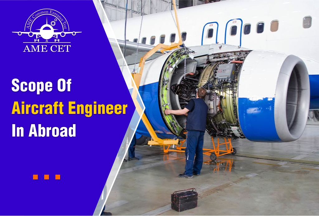 Scope Of Aircraft Engineer in Abroad