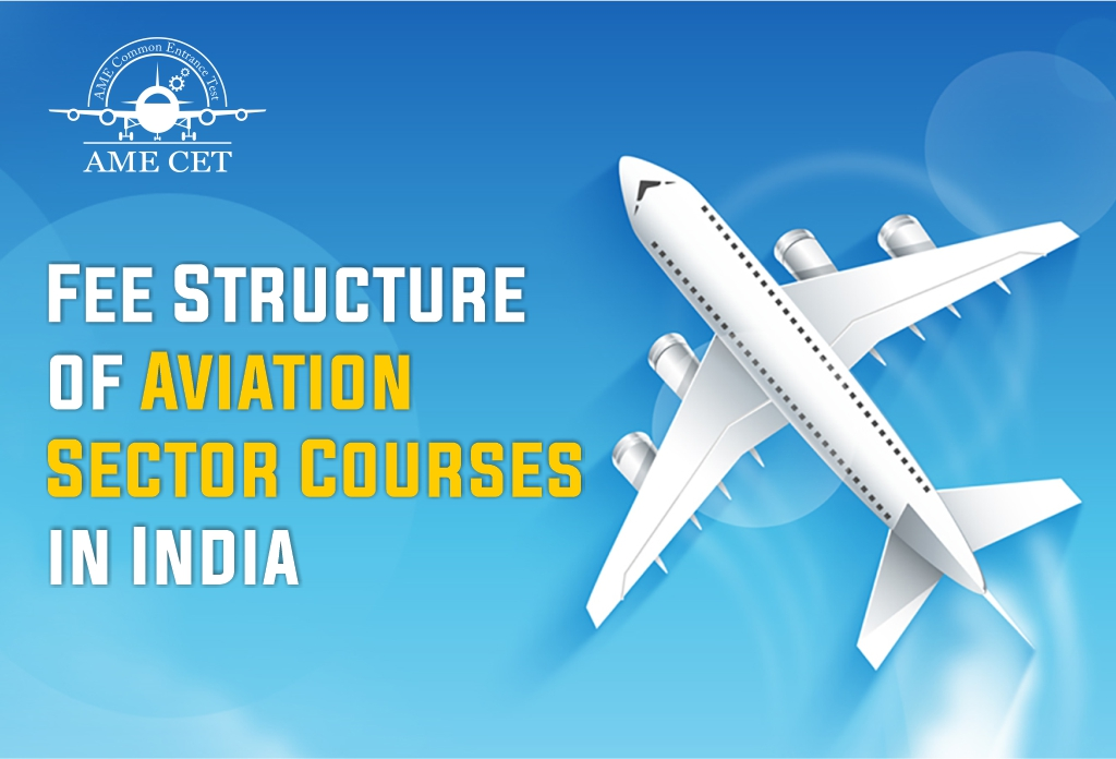 Fee Structure of Aviation Sector Courses in India