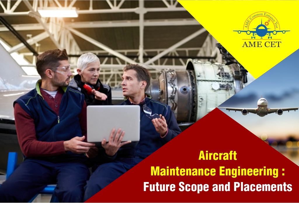 Future Scope and Placements of Aircraft Maintenance Engineering