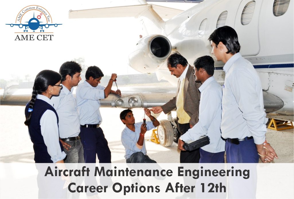 Aircraft Maintenance Engineering Career Option After 12th