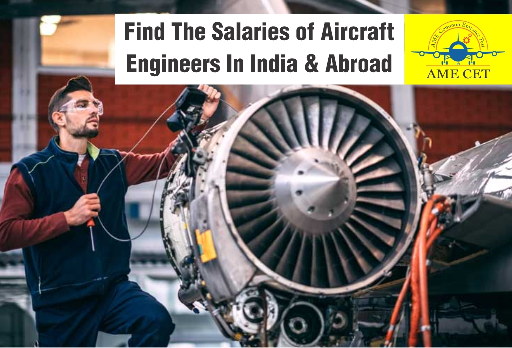 Find The Salary Of Aircraft Engineering In India And Abroad