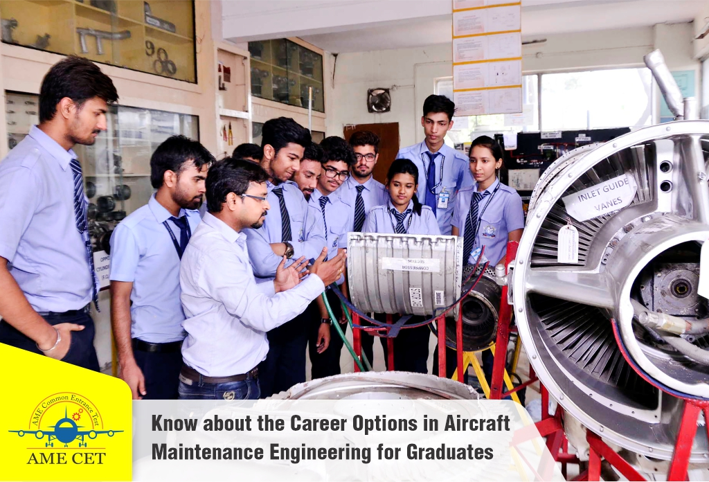 Know about the Career Options in Aircraft Maintenance Engineering for Graduates