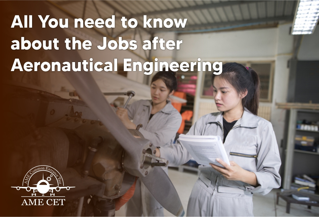 All You need to know about the Jobs after Aeronautical Engineering