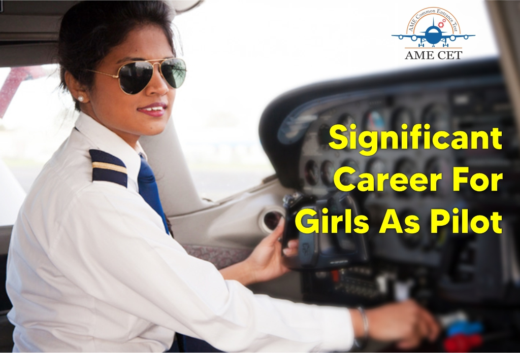 Significant Career For Girls As a Pilot