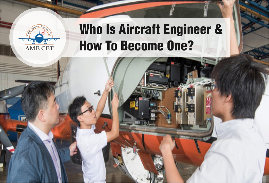 Who Is an Aircraft Engineer & How To Become One