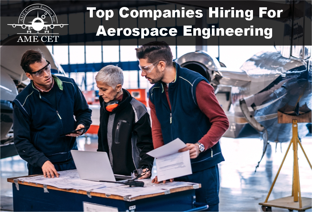 Top Companies Hiring For Aerospace Engineering