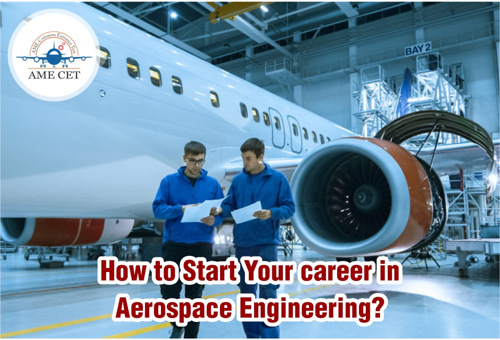 Start Your Career In Aerospace Engineering