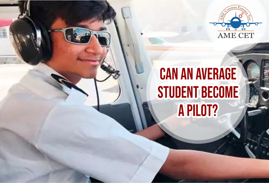 Can An Average Student Become A Pilot?