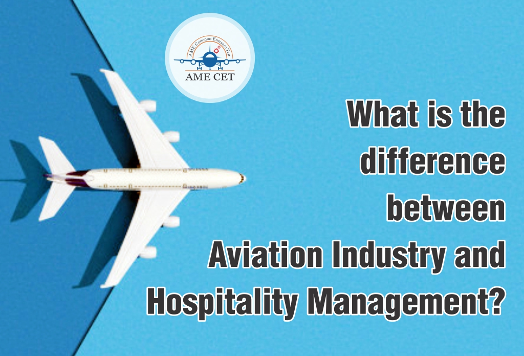 What is the difference between Aviation Industry and Hospitality Management?