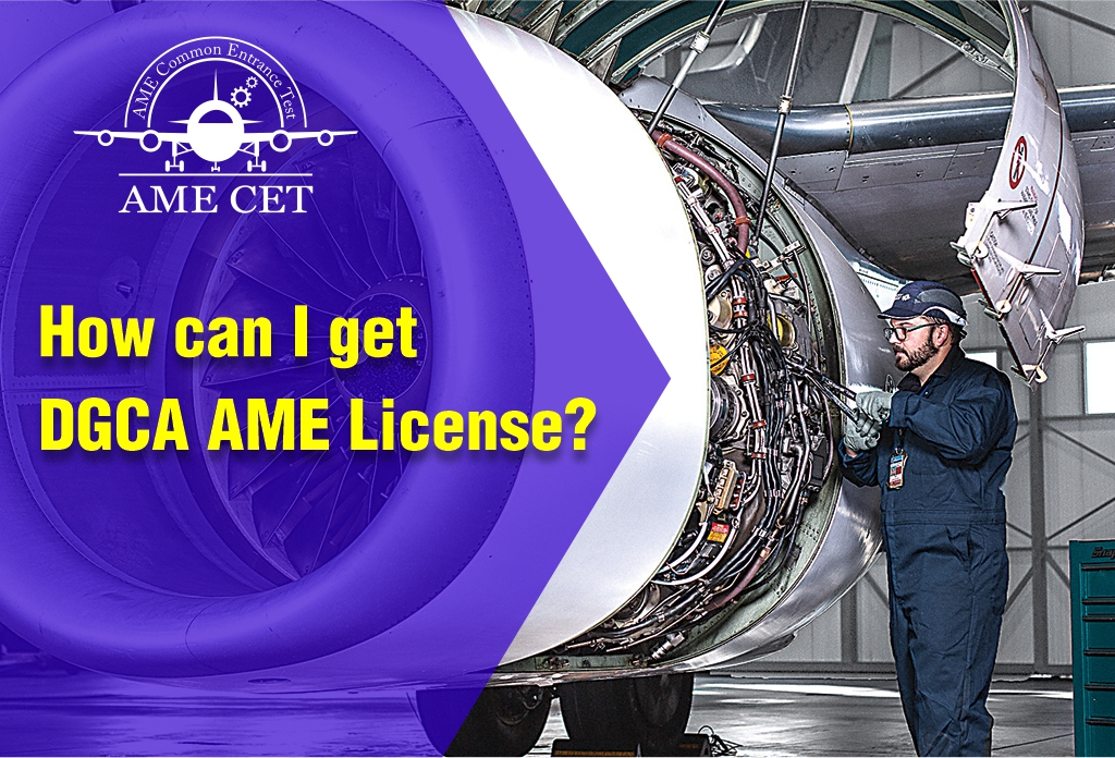 How can I get DGCA AME License?
