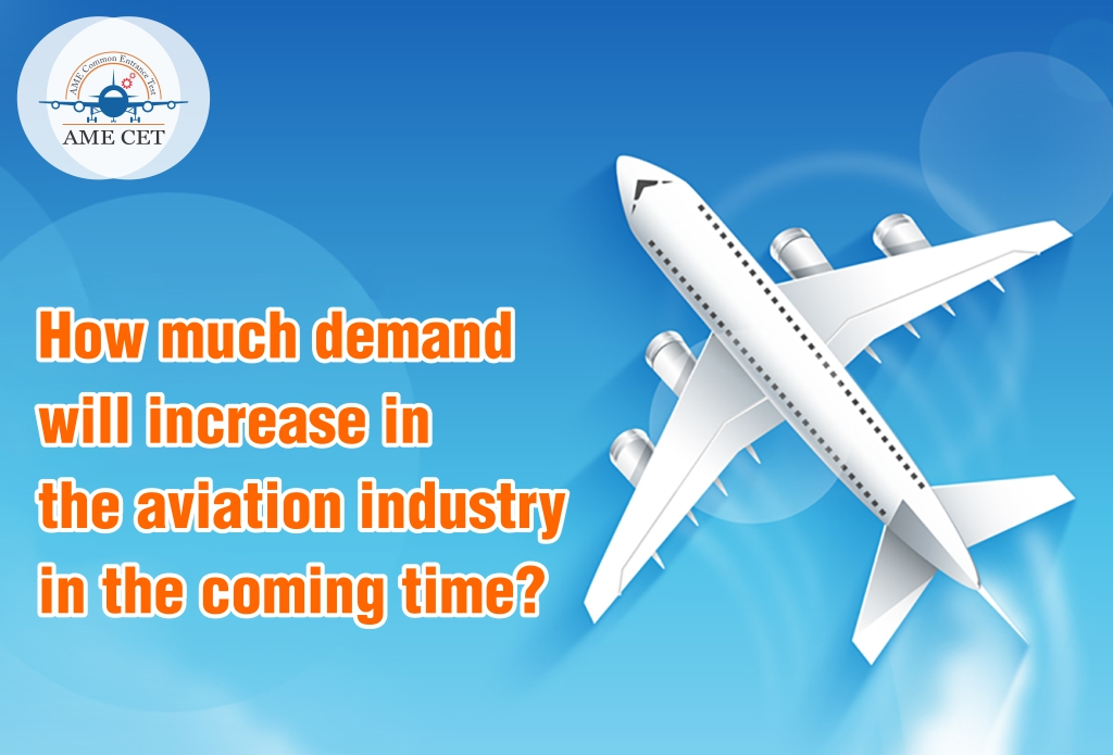 How much demand will increase in the aviation industry in the coming time?