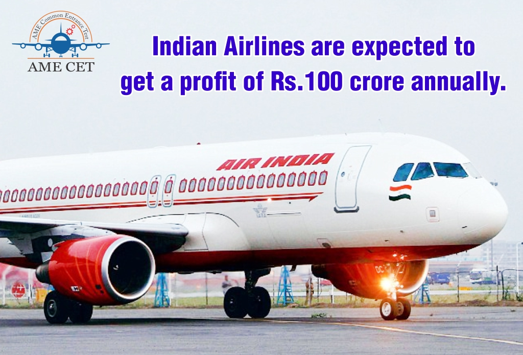 Indian Airlines are expected to get a profit of Rs.100 crore annually