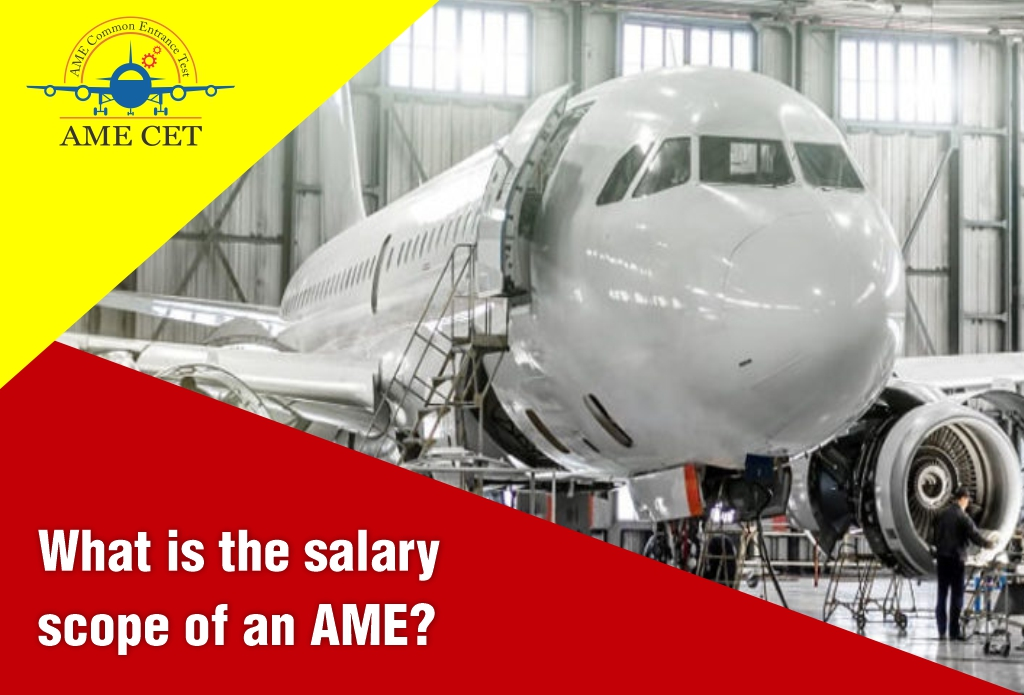 What is the salary scope of an AME?