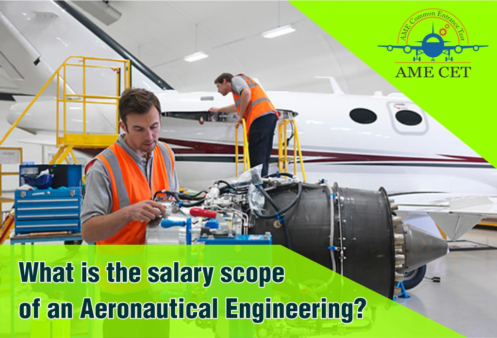 What is the salary scope of Aeronautical Engineering?