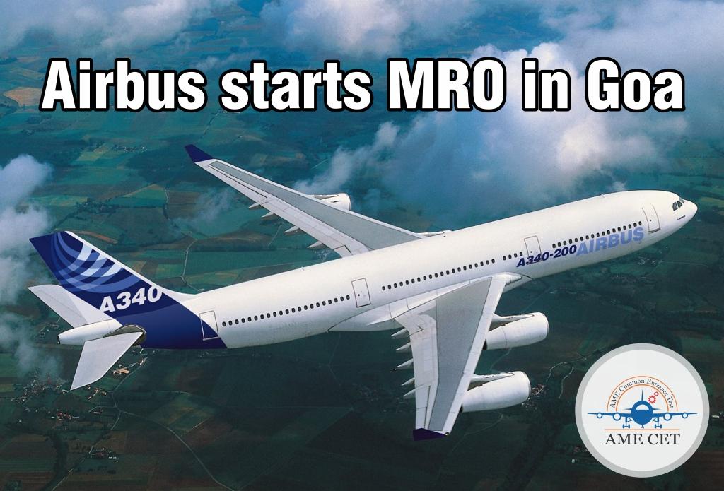 Airbus starts MRO in Goa