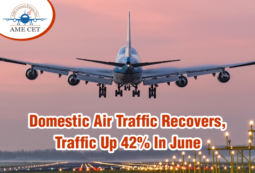 Domestic Air Traffic Recovers, Traffic Up 42% In June