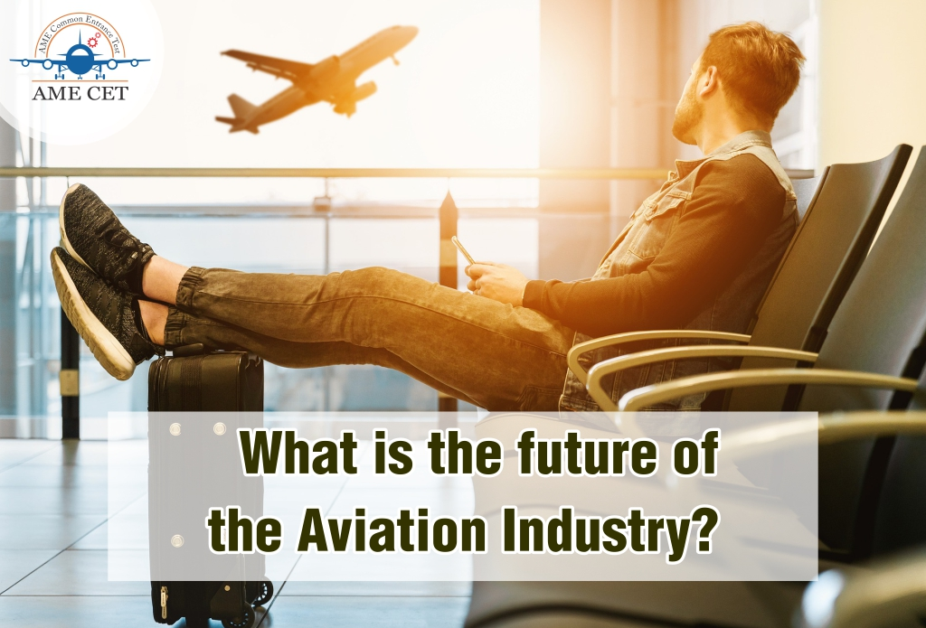 What is the future of the Aviation Industry