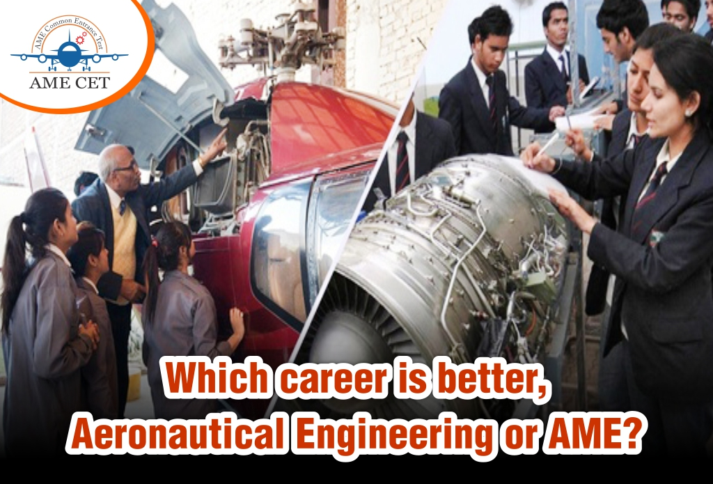 Which career is better, Aeronautical Engineering or AME?