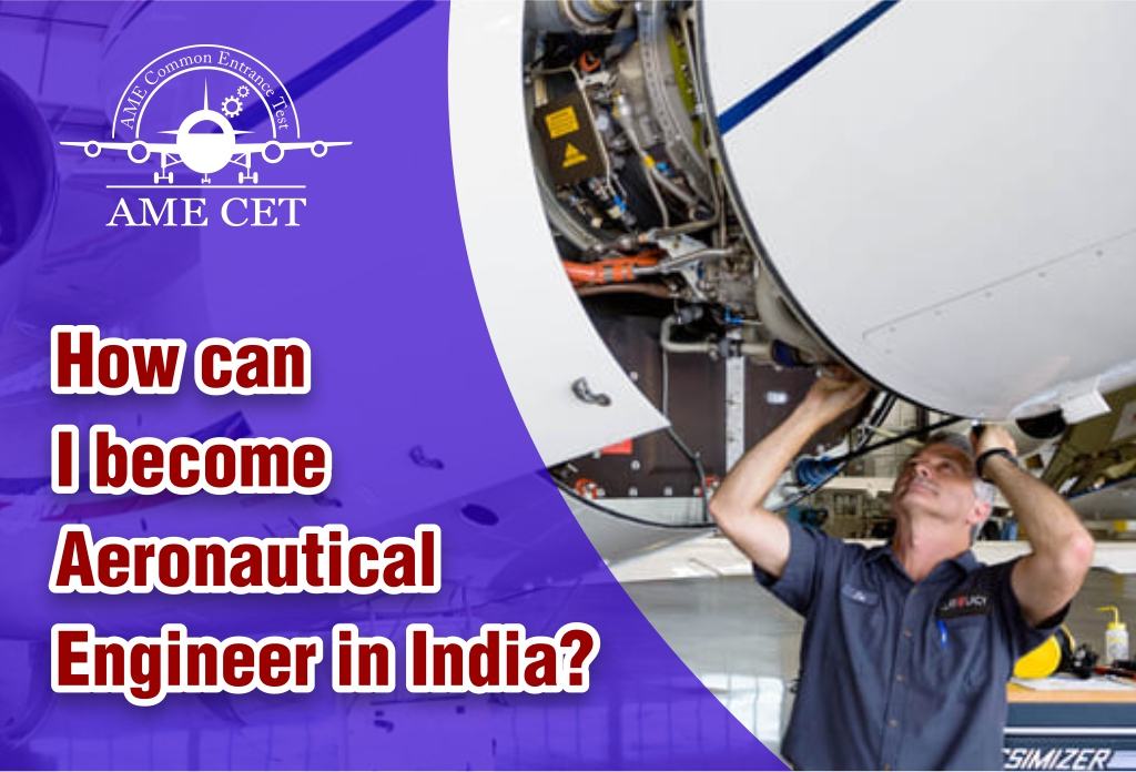 How can I become an Aeronautical Engineer in India?