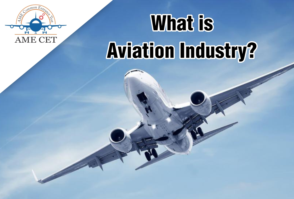 What is Aviation Industry?