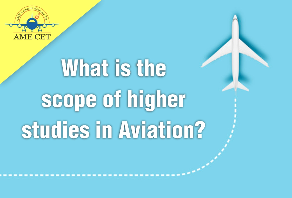 What is the scope of higher studies in Aviation?