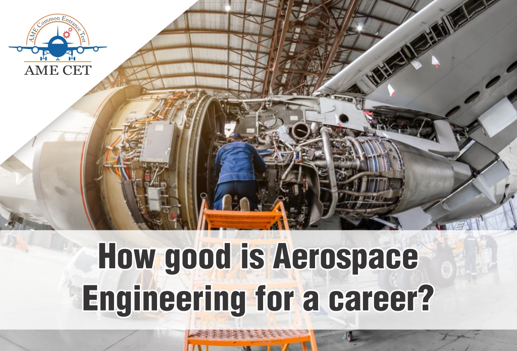 How good is Aerospace Engineering for a Career