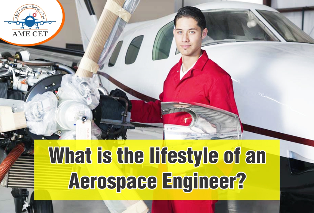 What is the lifestyle of an Aerospace Engineer