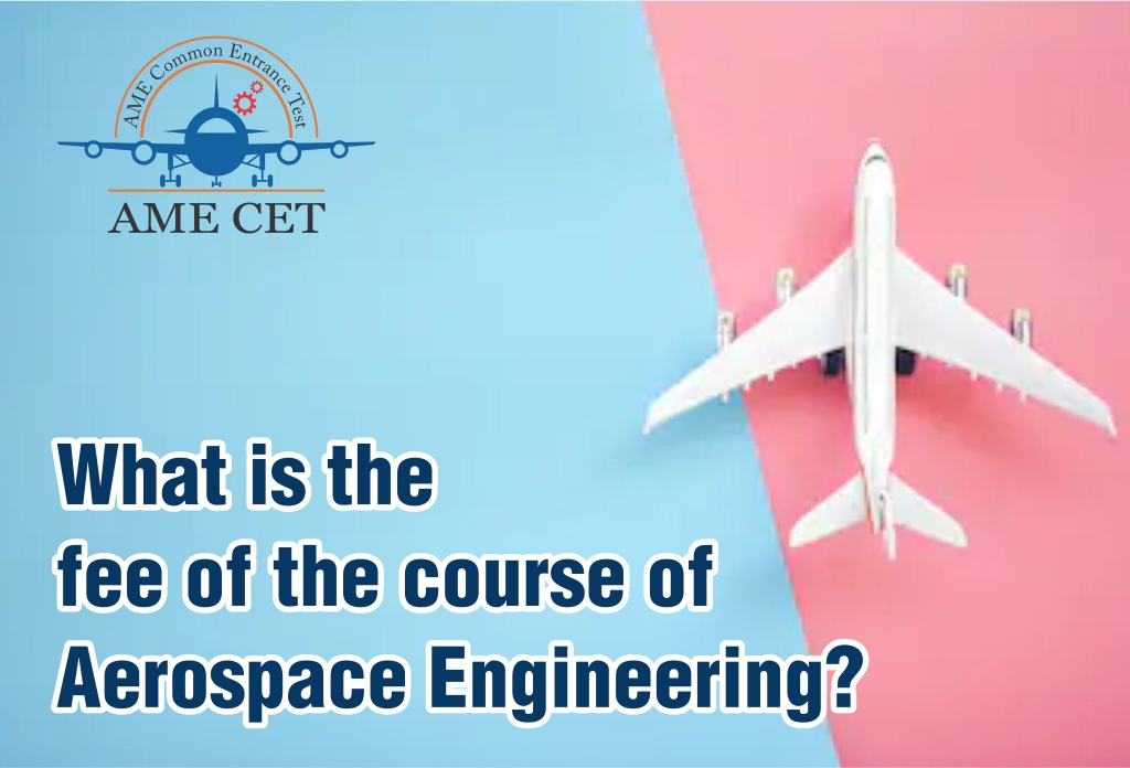 What is the fee of the course Aerospace Engineering