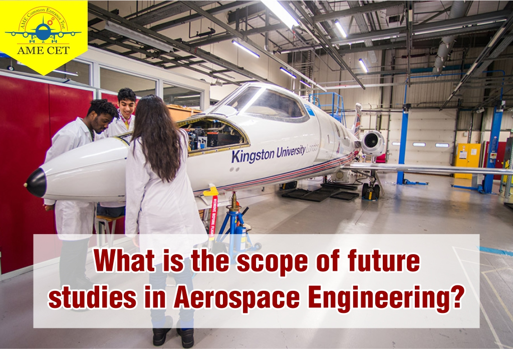 What is the scope of future studies in Aerospace Engineering