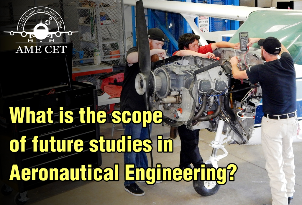 What is the scope of future studies in Aeronautical Engineering