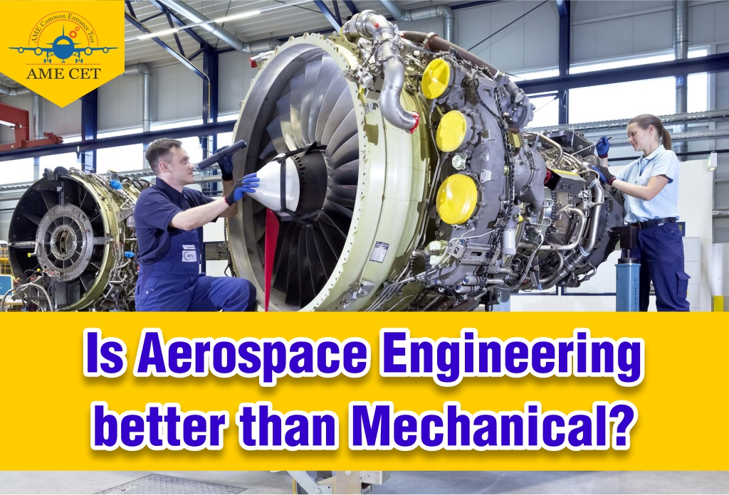 Is Aerospace Engineering Is Better Than Mechanical Engineering