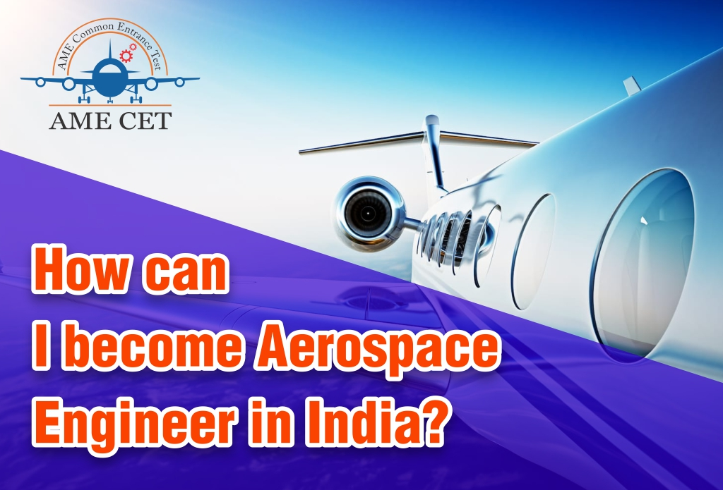 How can I become Aerospace Engineer in India
