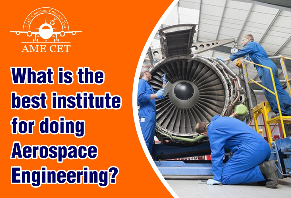 What is the best institute for doing Aerospace Engineering