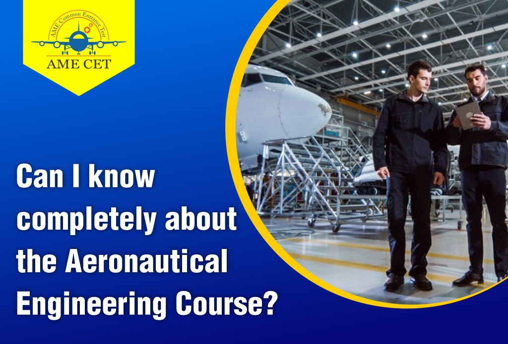 Can I know completely about the Aeronautical Engineering Course