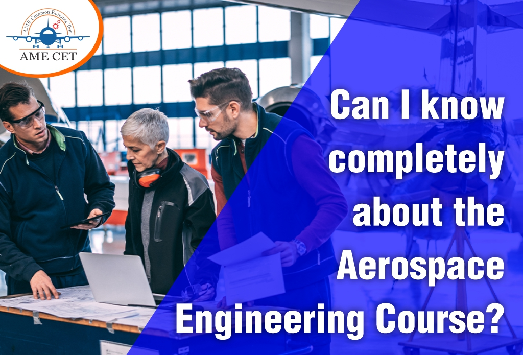 Can I know completely about the Aerospace Engineering Course