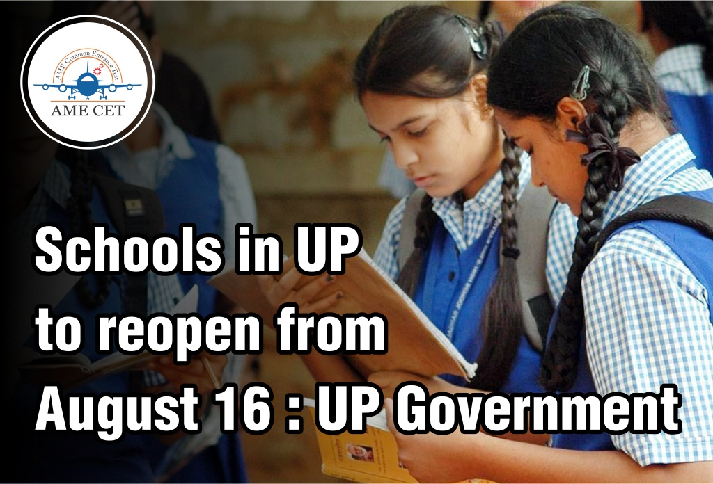 Schools in UP to reopen from August 16 : UP Government
